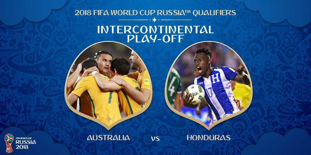 Socceroos to play Honduras in World cup 2018 Playoff, Date, Time, Venue