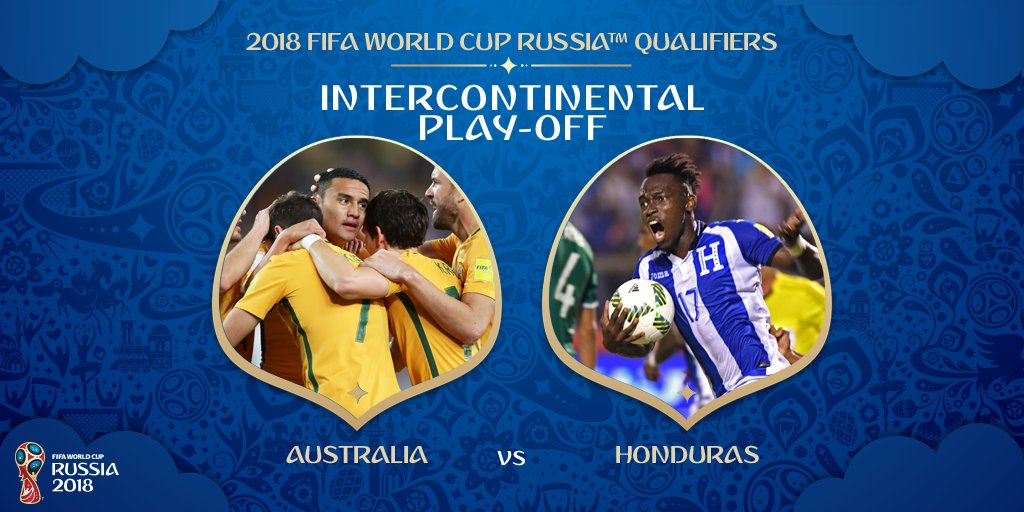 Australia vs Honduras in World cup 2018 playoff
