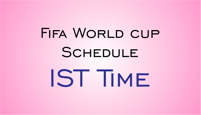 Fifa Football World cup 2018 Schedule in IST Time, Live in India TV channels List