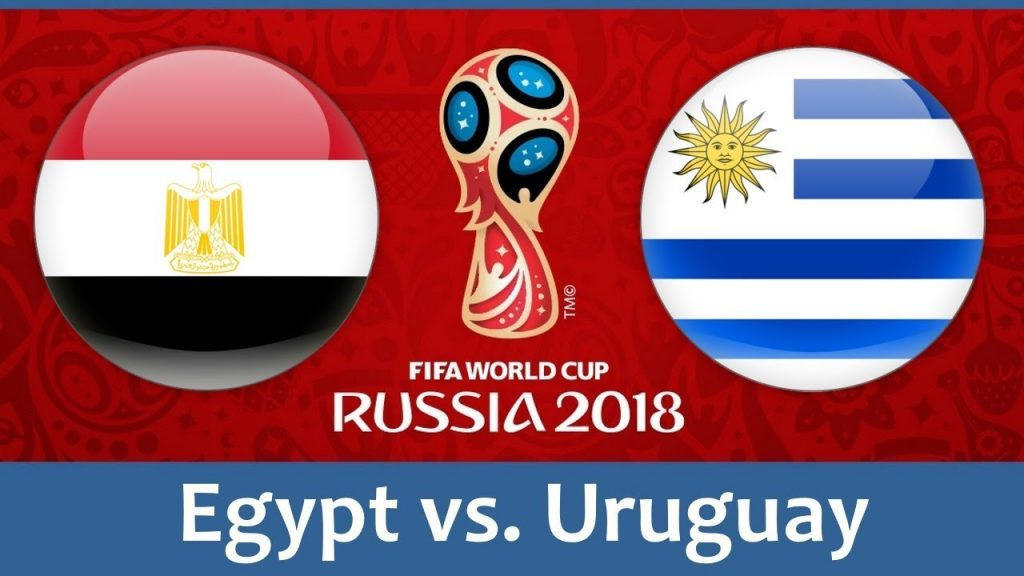Egypt vs Uruguay 2018 world cup football Game of 15 June