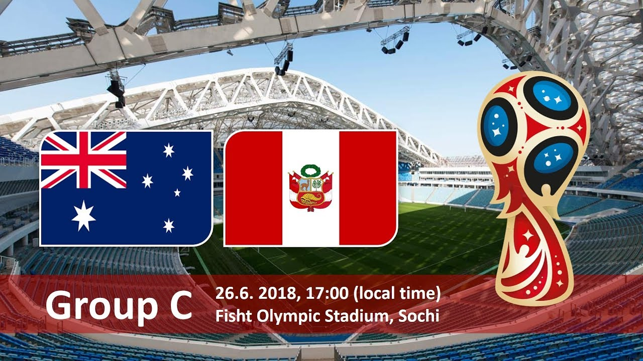 Australia vs Peru 2018 world cup football Game of 26 June