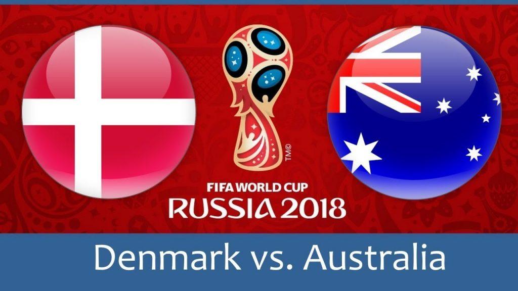 Denmark vs Australia 2018 world cup football Game of 21 June