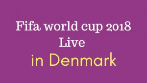 Denmark vs Australia 21 June Fifa Match live Stream on DR / TV2 Channel