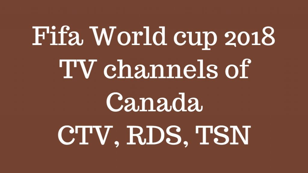 Fifa world cup Canada TV channels
