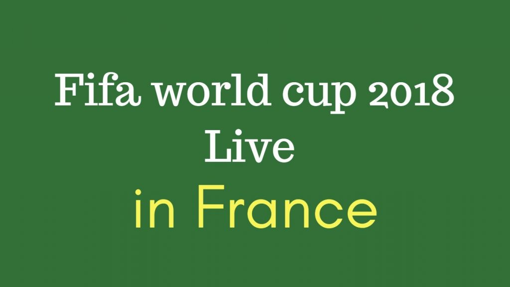 Fifa world cup live in France