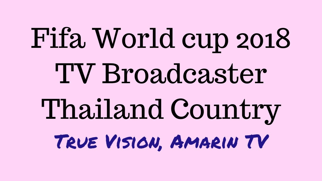 Fifa world cup live in Thailand