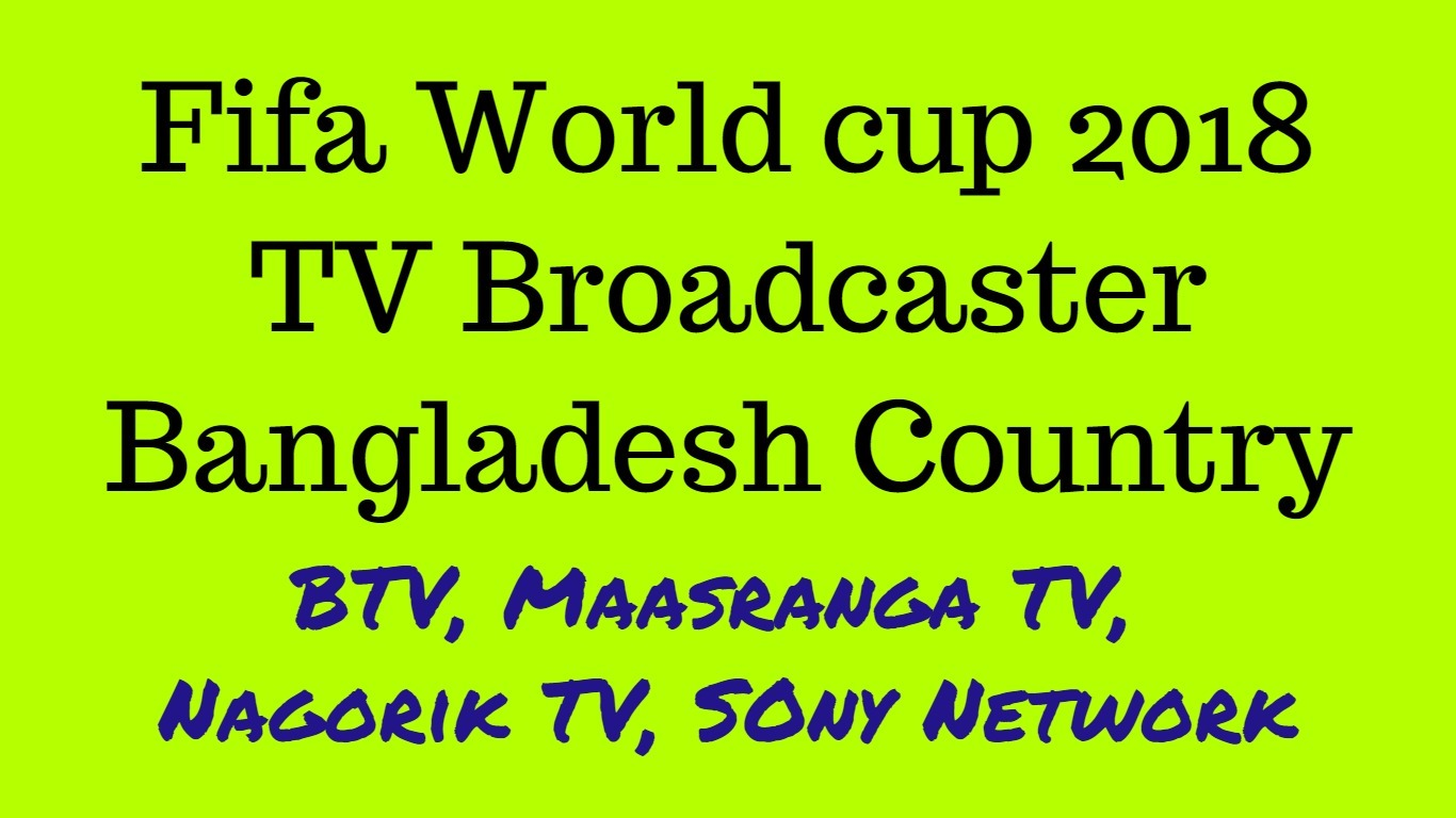 Fifa world cup live in bangaldesh