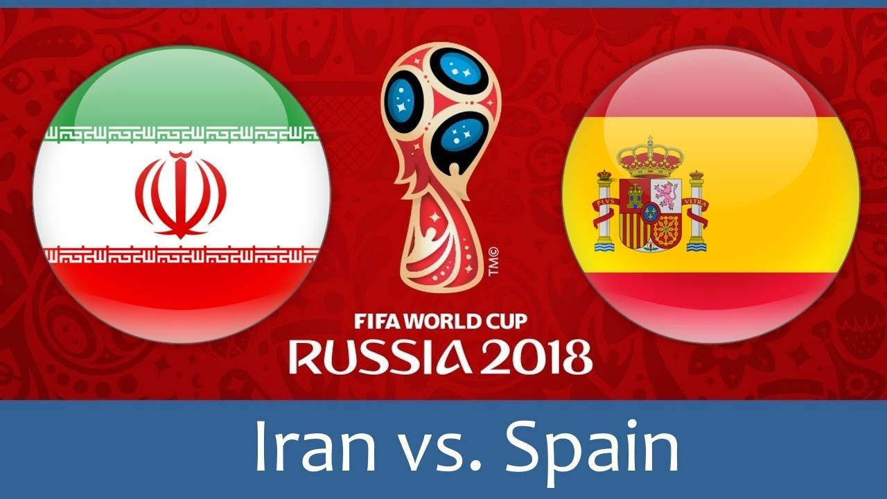 Iran vs Spain 2018 world cup football Game of 20 June