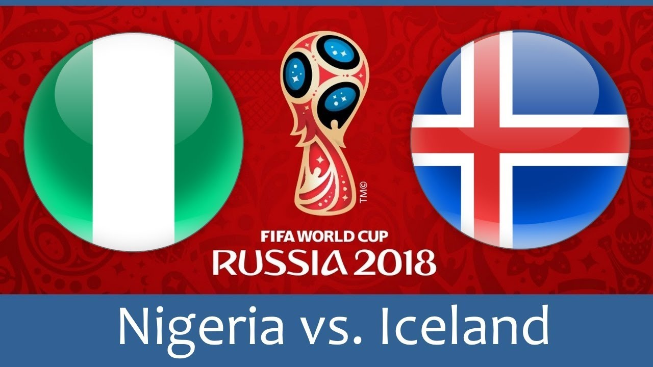 Nigeria vs Iceland world cup match hd photos with both team flag