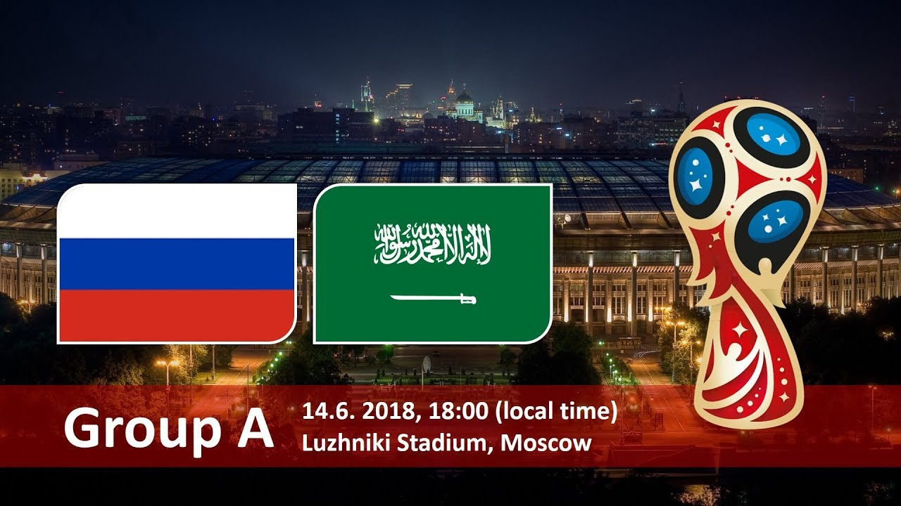 Russia vs Saudi Arabia 2018 world cup football Game of 14 June