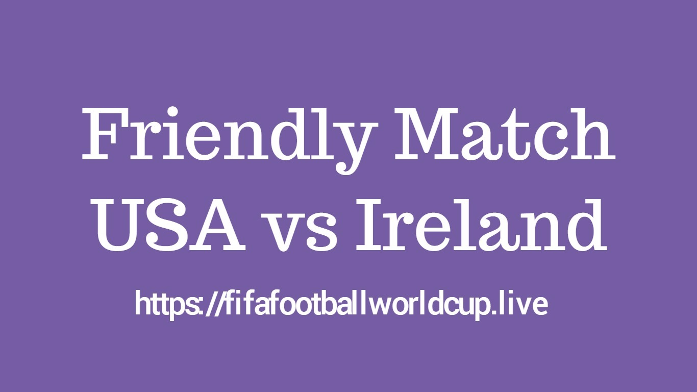 USA vs Ireland republic