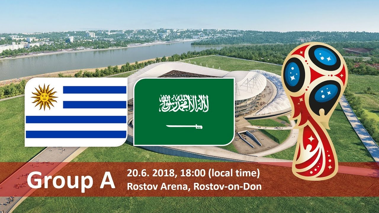 Uruguay vs Saudi Arabia 2018 world cup football Game of 20 June