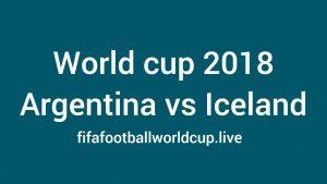 Argentina vs Iceland Kick off Time – Live Stream start world wide timezone