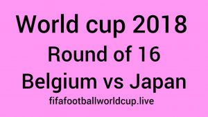 Belgium vs Japan Today World Cup Round Of 16 Match Live Stream, Prediction, TV channels info