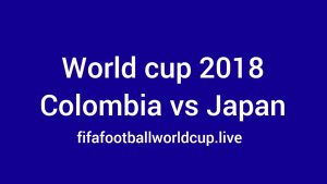 Colombia vs Japan Today World Cup Match Live Telecast, Prediction, TV channels info