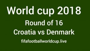 Croatia vs Denmark Live Stream Today Time World cup Round Of 16 Match Telecast channels 1 July