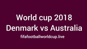 Australia vs Denmark Live Stream, Prediction, Telecast Details WC Match