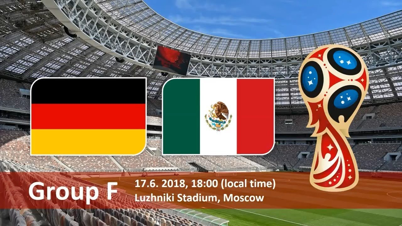 Germany vs Mexico 2018 world cup football Game of 17 June