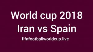Iran vs Spain Today World Cup Match Live Telecast, Prediction, TV channels info
