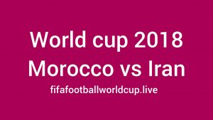 Morocco vs Iran Today World Cup Match Live Telecast, Prediction, TV channels info