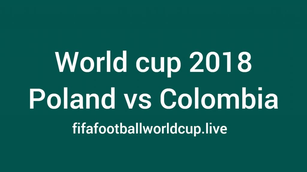 Poland vs Colombia football world cup match