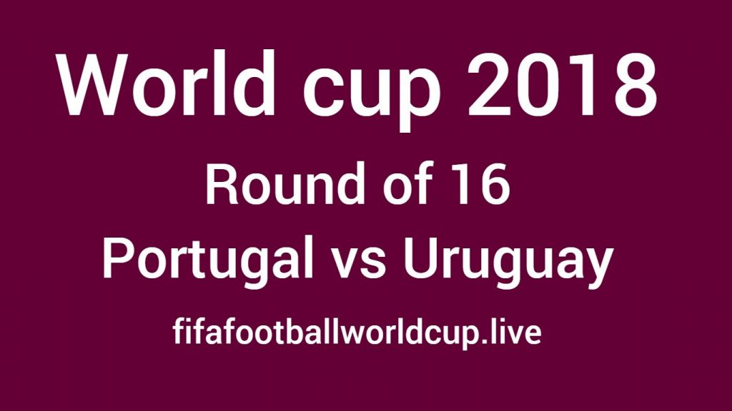 Portugal vs uruguay round of 16 world cup match