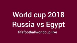 Russia vs Egypt Live Streaming, Telecast, Lineups, Timing 19 June World cup Match