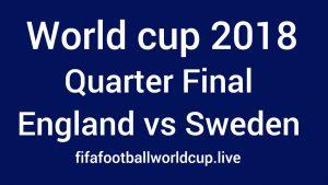 Sweden vs England World Cup Quarter-final Match Live Stream, Prediction, TV channels info