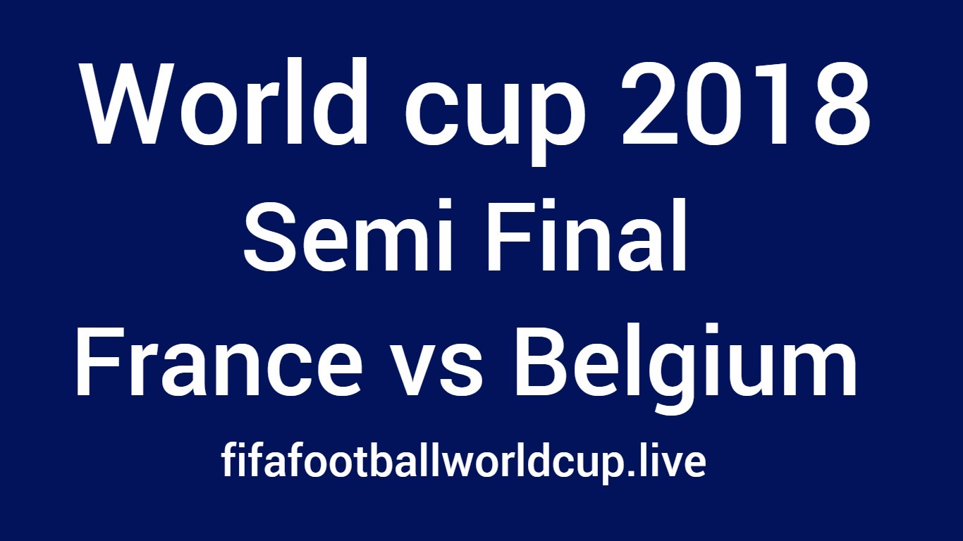 France vs Belgium semi final world cup match