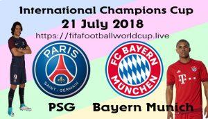 PSG vs Bayern Munich Live Stream 21 July ICC Football Match